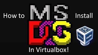 MS-DOS 6.22 - Installation in Virtualbox