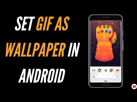How To Set Gif As Wallpaper Android