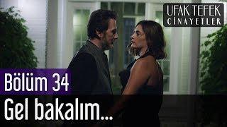 Ufak Tefek Cinayetler 34. Bölüm - Gel Bakalım...