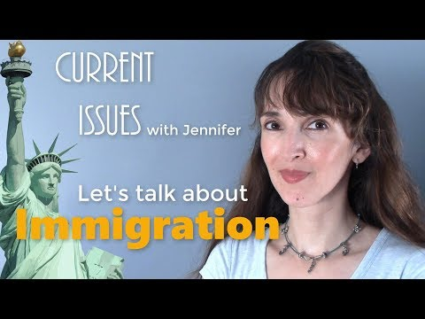 Advanced Conversation on Immigration ?? Current Issues with Jennifer