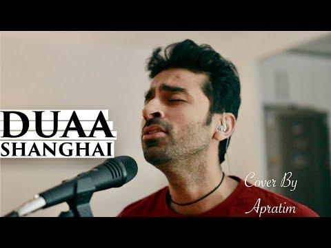 jo-bheji-thi-duaa-(arijit-singh)- -cover-apratim- -shanghai- -emraan-hashmi,-abhay-deol,-kalki