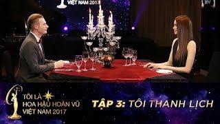 ti l hoa hậu hon vũ việt nam tập 03 full hd ti thanh lịch   miss universe vietnam