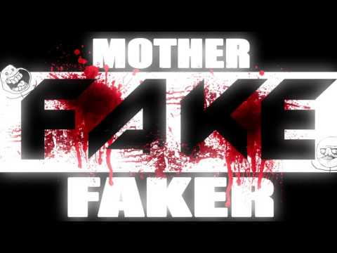 FAKE (Darktek & Mimaniac) - MOTHER FAKER