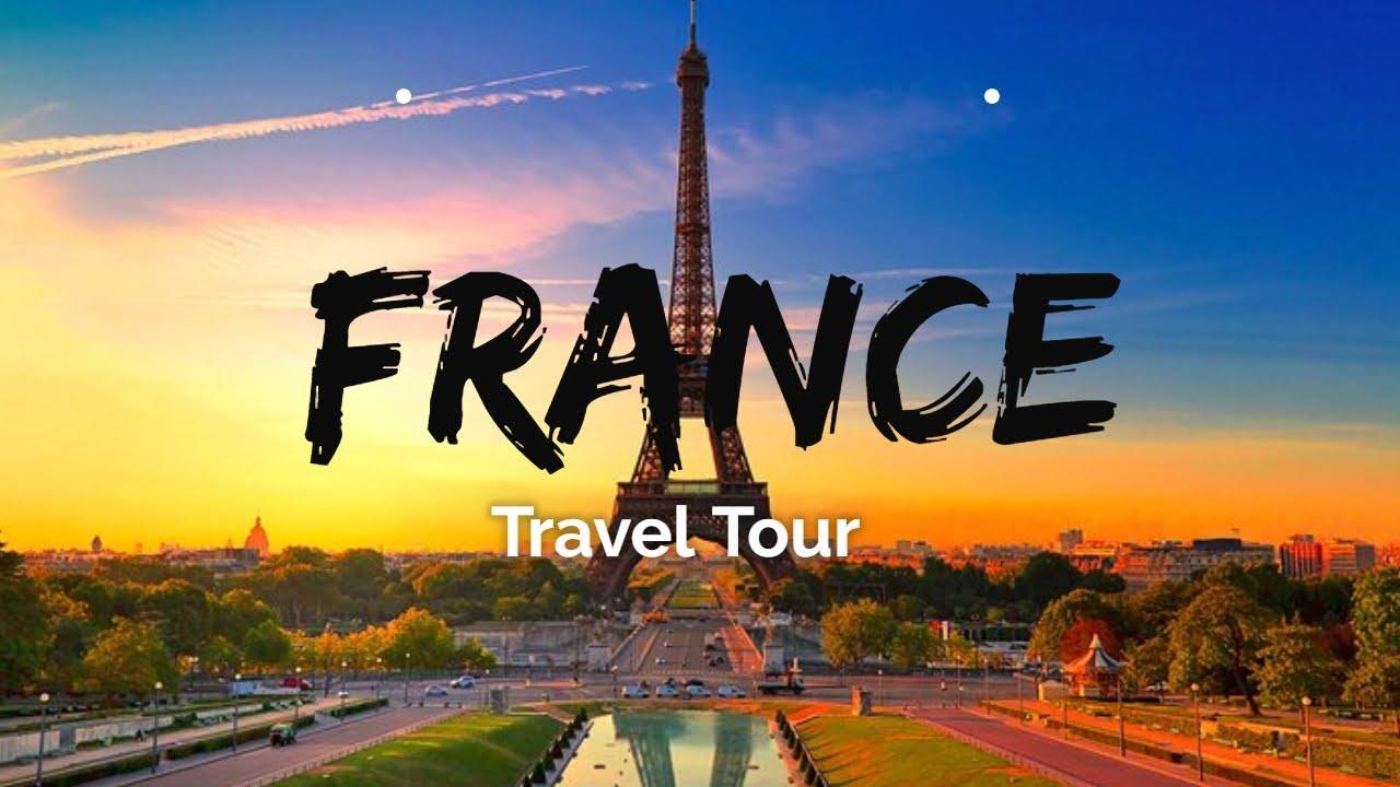 Top 5 Best Places To Visit In France 2021, Travel Guide, Tourism,  TravelTourTam - YouTube