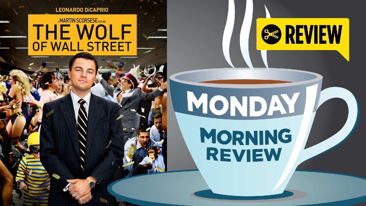 Spoilers2013Leonardo Movie Monday Wall Morning Review Hd With The Dicaprio Street Wolf Of ywvN0Om8n