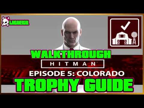 HITMAN: EPISODE 5 COLORADO WALKTHROUGH