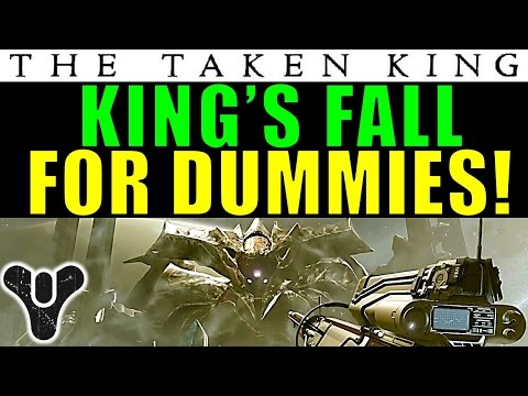 Destiny: King's Fall FOR DUMMIES! | Complete Raid Guide And Walkthrough