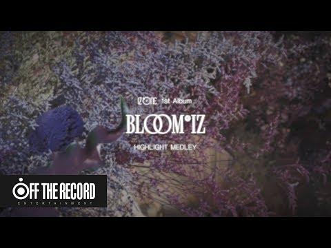 IZ*ONE (아이즈원) 1st Album [BLOOM*IZ] HIGHLIGHT MEDLEY