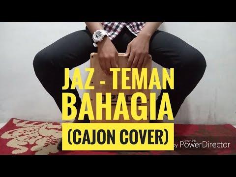 Jaz - Teman Bahagia (Cajon Cover)