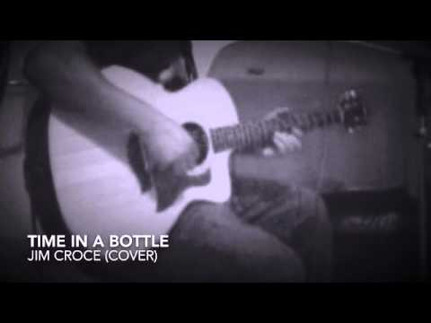 time in a bottle cover jim croce youtube. Black Bedroom Furniture Sets. Home Design Ideas