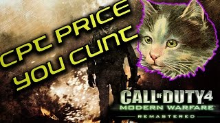 COD Modern Warfare Remastered Campaign #4 (PRICE YOU CUNT!)