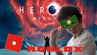 IM A HERO - ROBLOX