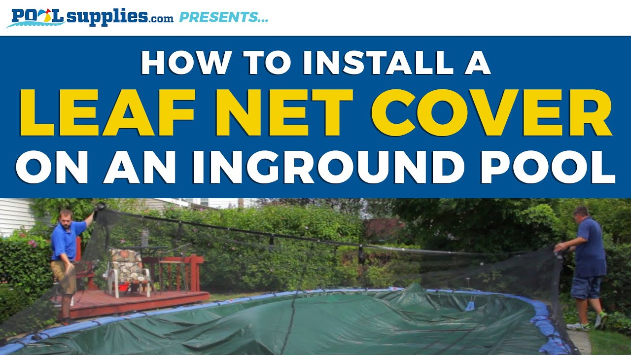 How To Install A Leaf Net Cover On Your Inground Pool Youtube