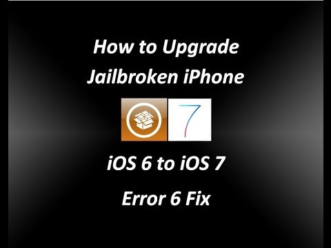 How To Upgrade Jailbroken IPhone IOS 6 To IOS 7 - Error 6 Fix