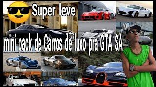 Super pack de carros de luxo para GTA SA ANDROID!!👌✌👍