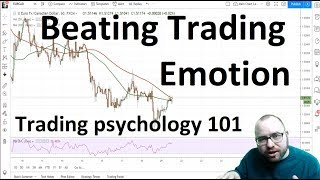 Beating Trading Emotion
