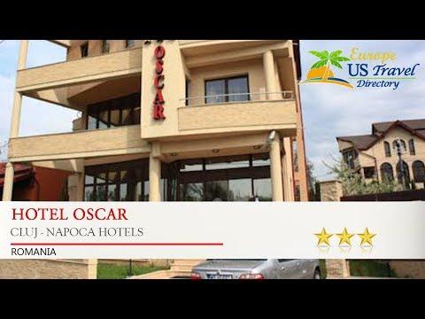 Hotel Oscar - Cluj - Napoca Hotels, Romania