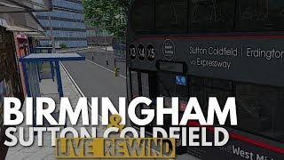 OMSI 2: Birmingham & Sutton Coldfield - Live Rewind