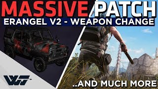 MASSIVE NEW PATCH - Erangel V2, Major Weapon Changes, Car Radio, Heal while moving and more - PUBG