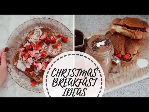 3 CHRISTMAS BREAKFAST IDEAS // #STEFMAS