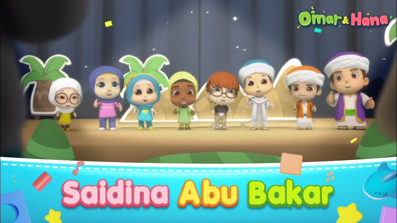 Download Omar & Hana   Saidina Abu Bakar   Lagu Kanak-Kanak Islam
