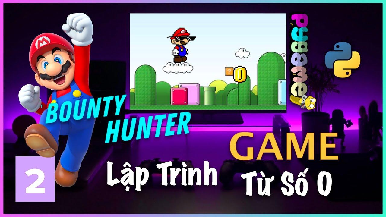 Lập Trình Game Mario Bounty Hunter với Python