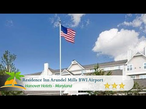 Residence Inn Arundel Mills BWI Airport - Hanover Hotels, Maryland
