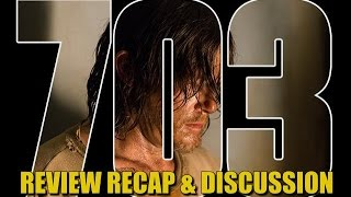 The Walking Dead Season 7 Episode 3 Recap Review & Discussion Walking Dead 703