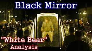 Video Black Mirror Analysis: White Bear download MP3, 3GP, MP4, WEBM, AVI, FLV Agustus 2017