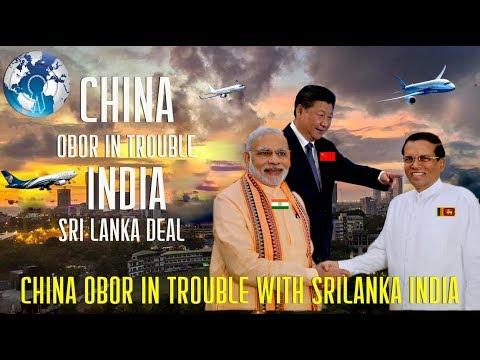 China OBOR in Big Trouble of INDIA SriLanka Friendship