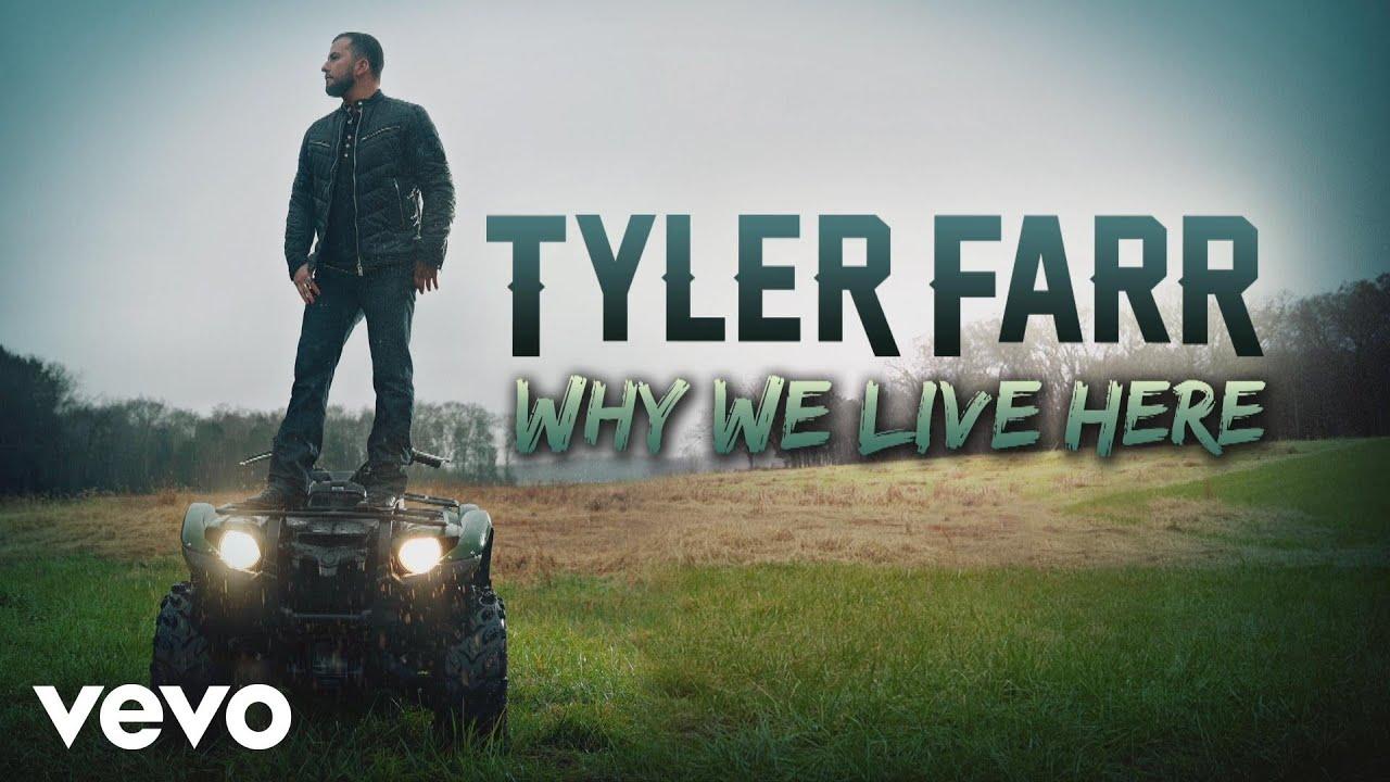 tyler-farr-why-we-live-here-audio-tylerfarrvevo