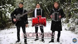 Los Rojos - Insoportable ( Audio )