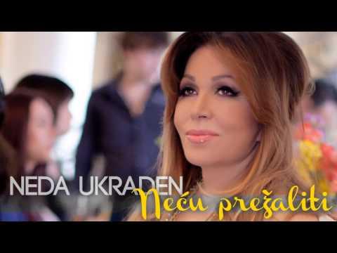 Neda Ukraden - Neću prežaliti (OFFICIAL AUDIO)
