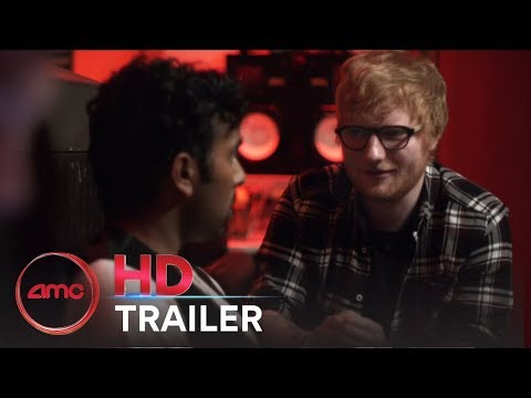 yesterday---official-trailer-(lily-james,-ed-sheeran)-|-amc-theatres-(2019)