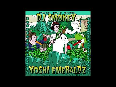 DJ Smokey - Yoshi Emeraldz (Full Mixtape)