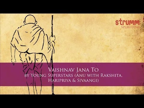 Vaishnav Jana To by Young Superstars (Anu with Rakshita, Haripriya & Sivaangi)
