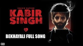 Kabir Singh Bekhayali Full Song Cover Trailer Song Shahid Kapoor Kiara Advani