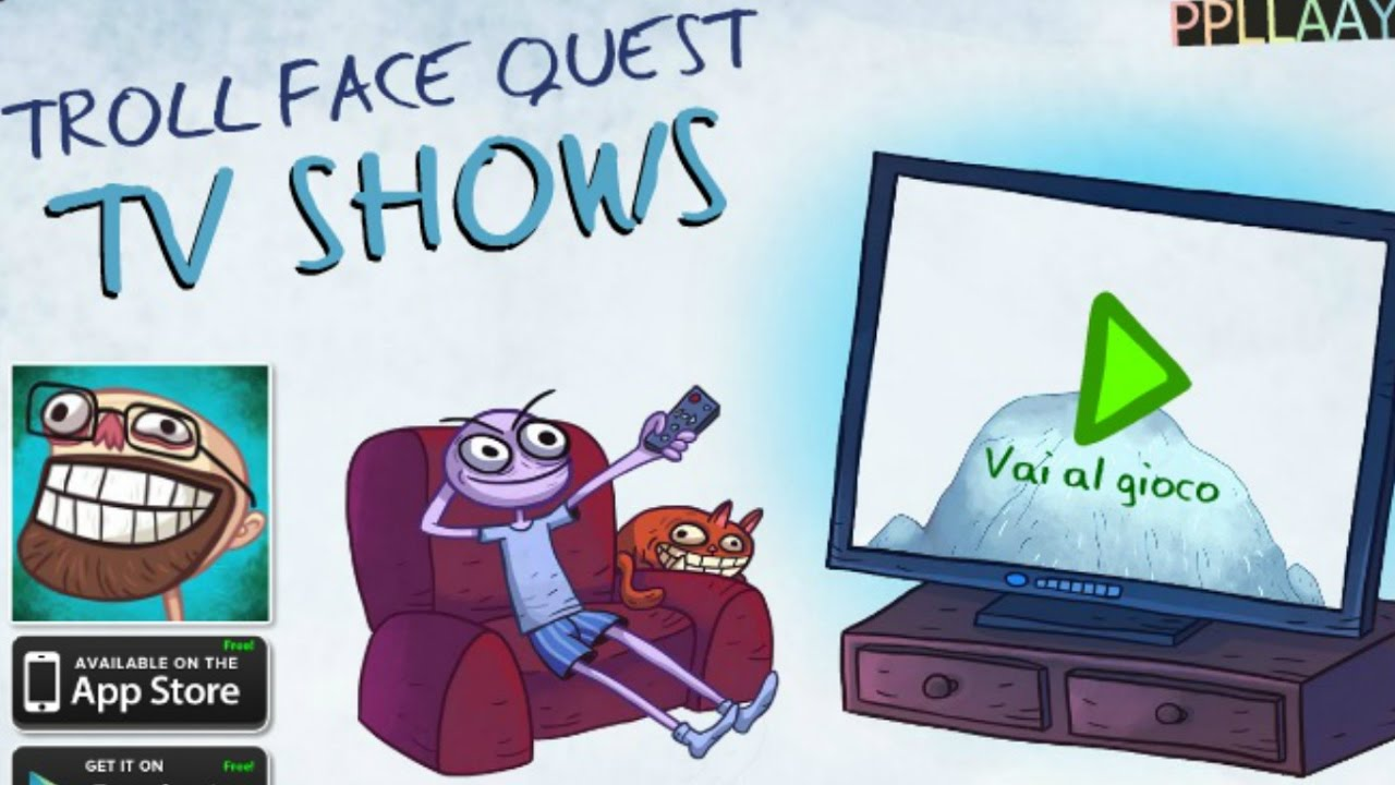how to watch videos on troll face quest tv shows
