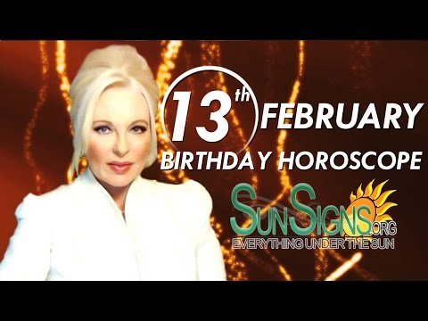 Birthday February 13th Horoscope Personality Zodiac Sign Aquarius Astrology