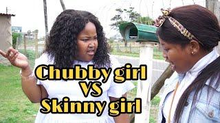 chubby girl vs skinny girl - LEON GUMEDE