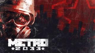 Metro 2033 Music-Main Menu Theme Extended
