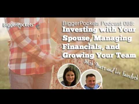 Investing in Real Estate with Your Spouse with Matt and Liz | BiggerPockets Podcast #88