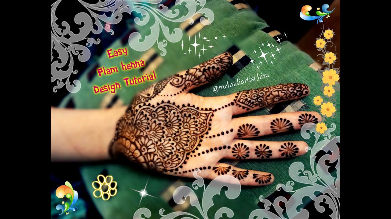 Henna Designs On Palm: Easy Simple Henna Mehndi Designs For Hands Palm Tutorial