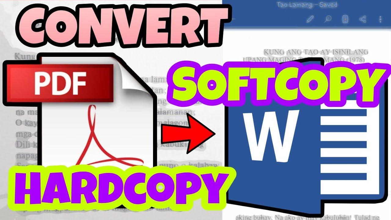 Download PAANO I-CONVERT ANG HARDCOPY SA SOFTCOPY | PAANO I-CONVERT ANG PDF SA WORD #PDFtoWORD #HardSoftCopy