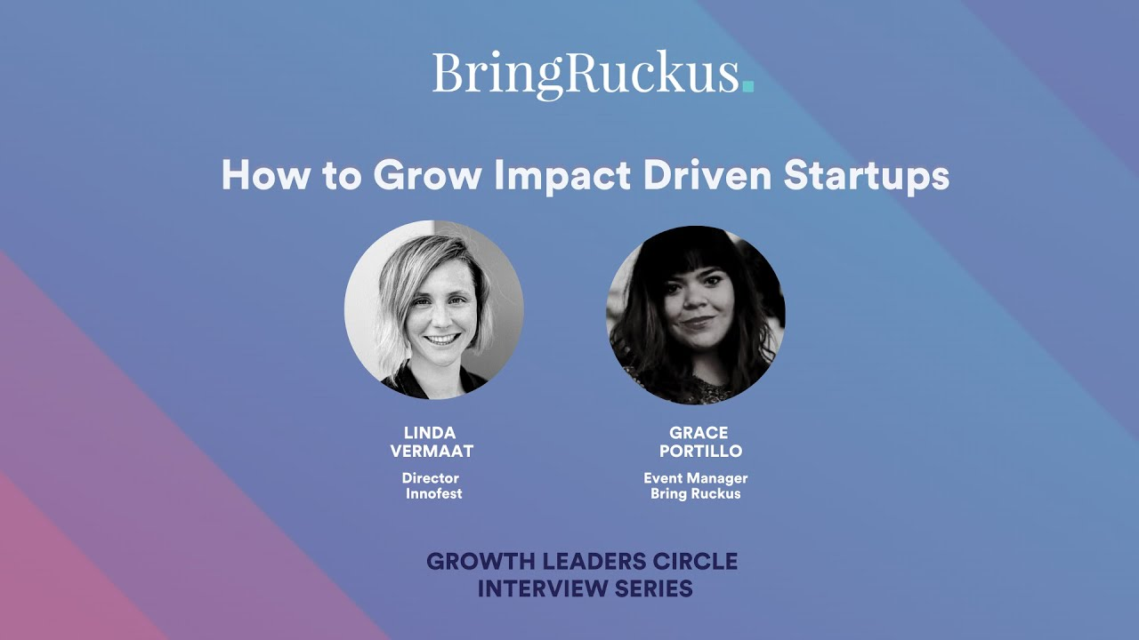 How to Grow Impact Driven Startups
