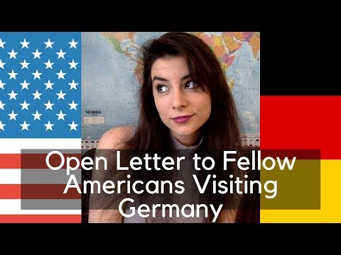 Open Letter to Fellow Americans Visiting Germany