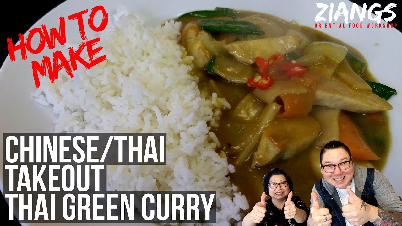 Ziangs How To Make Chinese Thai Takeout Green Curry Youtube