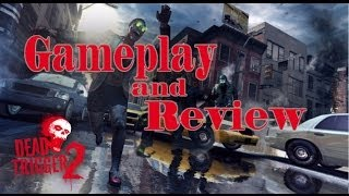 Dead Trigger 2 Gameplay and Review