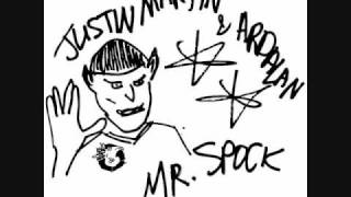 Justin Martin & Ardalan -- Mr.Spock