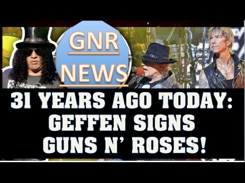 Guns N' Roses News: 31 Years Ago Today Geffen Records Signs GNR!